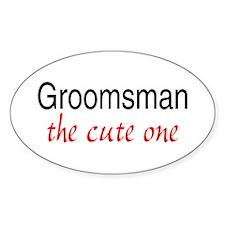 Groomsman (The Cute One) Oval Decal