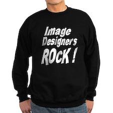 Image Designers Rock ! Sweatshirt