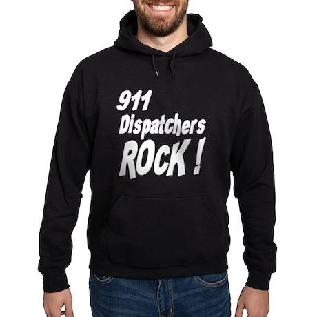 911 Dispatchers Rock ! Hoodie (dark)