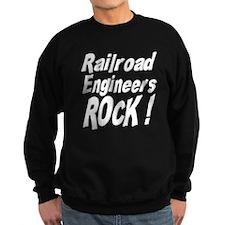 Railroad Engineers Rock ! Sweatshirt