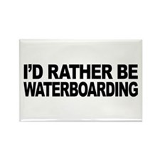 I'd Rather Be Waterboarding Rectangle Magnet