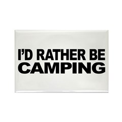 I'd Rather Be Camping Rectangle Magnet (100 pack)