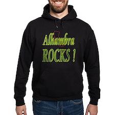 Alhambra Rocks ! Hoodie
