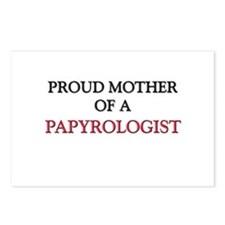 Proud Mother Of A PAPYROLOGIST Postcards (Package