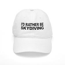 I'd Rather Be Skydiving Baseball Cap