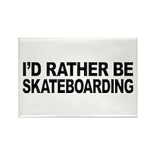 I'd Rather Be Skateboarding Rectangle Magnet