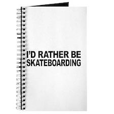 I'd Rather Be Skateboarding Journal
