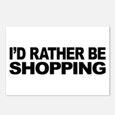 I'd Rather Be Shopping Postcards (Package of 8)