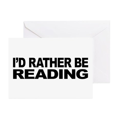 I'd Rather Be Reading Greeting Cards (Pk of 10)
