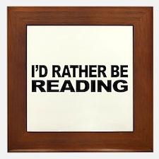 I'd Rather Be Reading Framed Tile
