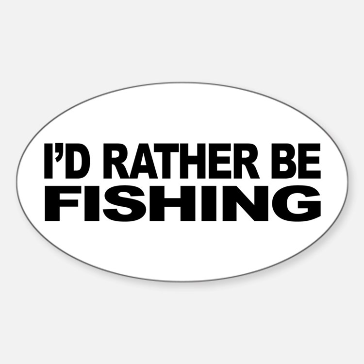 I 39 d rather be fishing bumper stickers car stickers for Rather be fishing