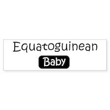 Equatoguinean baby Bumper Bumper Sticker