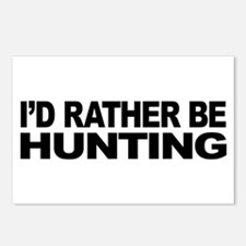 I'd Rather Be Hunting Postcards (Package of 8)