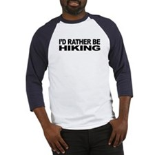 I'd Rather Be Hiking Baseball Jersey