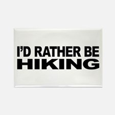 I'd Rather Be Hiking Rectangle Magnet