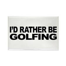 I'd Rather Be Golfing Rectangle Magnet