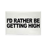 I'd Rather Be Getting High Rectangle Magnet (100 p