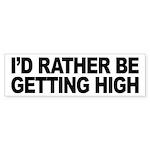 I'd Rather Be Getting High Bumper Sticker (10 pk)