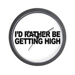 I'd Rather Be Getting High Wall Clock