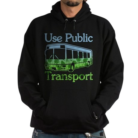 Use Public Transport Hoodie (dark)