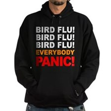 Bird Flu Everybody Panic Hoodie