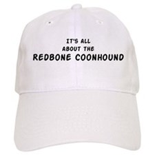 about the Redbone Coonhound Baseball Cap