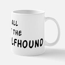 about the Irish Wolfhound Mug
