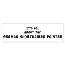 about the German Shorthaired Bumper Bumper Sticker