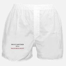 Proud Mother Of A PALEOBIOLOGIST Boxer Shorts