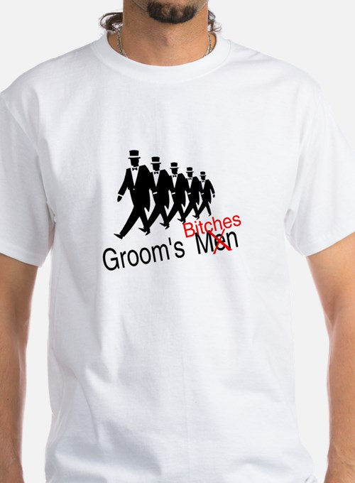 Groom's Bitches Shirt