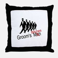 Groom's Bitches Throw Pillow