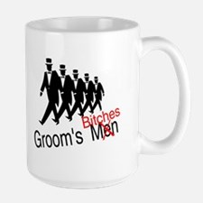Groom's Bitches Mug