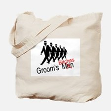 Groom's Bitches Tote Bag