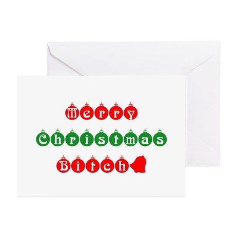 Merry Christmas Bitch Greeting Cards (Pk of 10)
