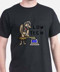 Low Tech Caveman T-Shirt