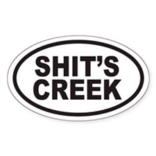 SHIT'S CREEK Euro Oval Decal
