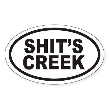 SHIT'S CREEK Euro Oval Sticker