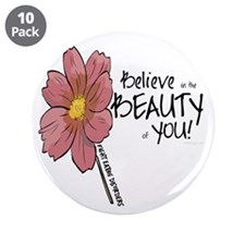 """Believe in the Beauty 3.5"""" Button (10 pack)"""