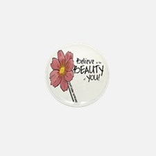 Believe in the Beauty Mini Button (10 pack)