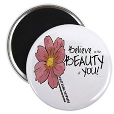 "Believe in the Beauty 2.25"" Magnet (10 pack)"