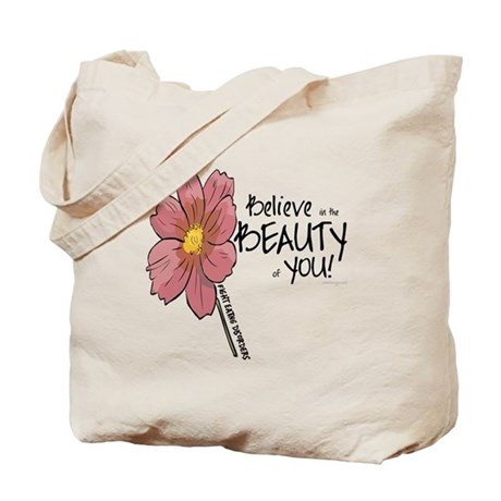 Believe in the Beauty Tote Bag