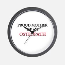 Proud Mother Of An OSTEOPATH Wall Clock