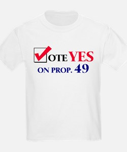 Vote YES on Prop 49 Kids T-Shirt