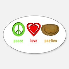 Peace, Love, Pasties Oval Decal