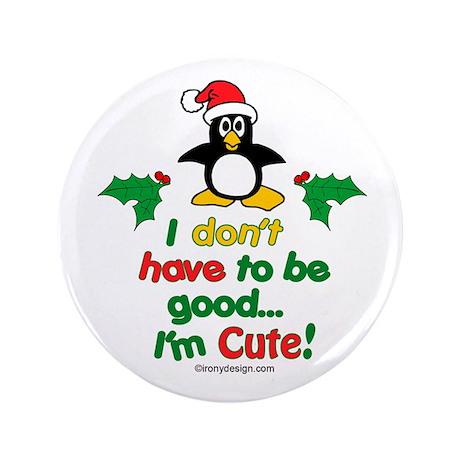 "I'm Cute! Penguin 3.5"" Button"