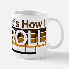 How I Roll Bluegrass Mug