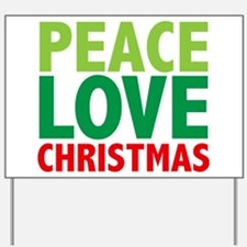 Peace Love Christmas Yard Sign