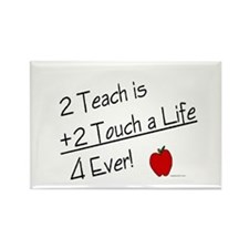 2 Teach...4 Ever Rectangle Magnet (100 pack)