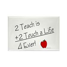 2 Teach...4 Ever Rectangle Magnet