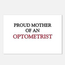 Proud Mother Of An OPTOMETRIST Postcards (Package
